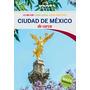 Ciudad De México De Cerca 1 (lonely Planet-guía Envío Gratis