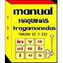 Manual Maquina Tragamonedas Tarzan Ii / Iii Invaciables