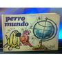 Perro Mundo José Miguel Heredia 1968 - Primera Edición Aa6a