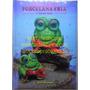 Libro Aprenda A Hacer Porcelana Fría Y Algo Mas