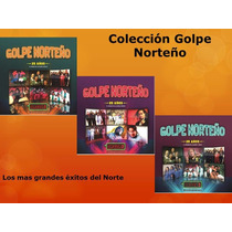 Golpe Norteño 25 Años - A. Rios, Granizo Rojo, Sombras 3 Cd