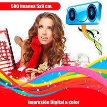500 Imanes Publicitarios 5x9 Cm Impresión Digital $1.50 C.u.