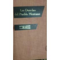 Los Derechos Del Pueblo Mexicano. Porrúa 1a Edición 1978