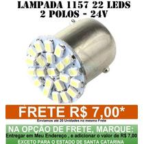 Lampada 1157 2 Polos 22 Leds - 24 Volts -caminhoes E Onibus