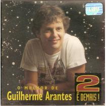 Cd Guilherme Arantes - 2 É Demais - Usado***