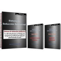 Sistema De Seducción Subliminal Mr.tomas 3 Pdf Completo