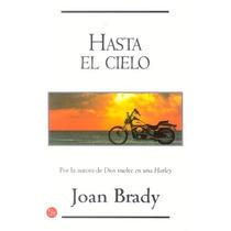 Hasta El Cielo - Joan Brady - Pdl/d