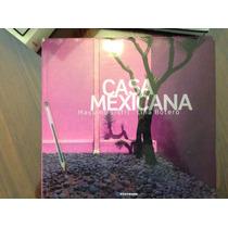 Casa Mexicana. Libro De Gran Formato. Könemann, 2013.
