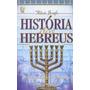 História Dos Hebreus Obra Completa Flávio Josefo E-book Pdf