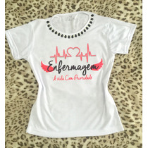 Tshirt Camiseta Customizada Com Pedrarias - Enfermagem