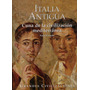 Italia Antigua - Cuna De La Civilizacion Mediterranea - Foli