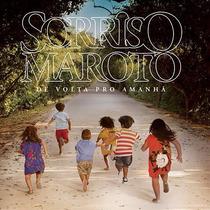 Cd Sorriso Maroto - De Volta Pro Amanhã