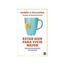 Libro Estar Bien Para Vivir Mejor Ramon Villaamil + Regalo