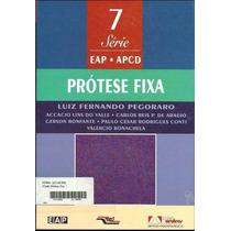 Ebook - Prótese Fixa Pegoraro - Pdf