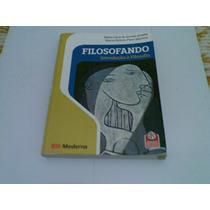 Livro Filosofando Introduçao A Filosofia 2009