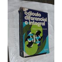 Libro Calculo Diferencial E Integral , Granville