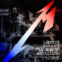 Metallica - Liberte, Egalite, Fraternite - Live Digipak Cd