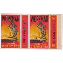 Marquilla Cigarrillos Workman Virginia Fantastica