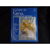 Lo Mejor De Kena Entretenimientos, Arreglos Florales Vol 4