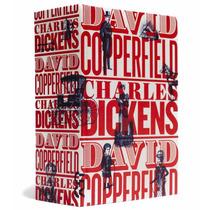 Livro David Copperfield Charles Dickens Cosac Naify Lacrado