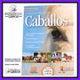 Crianza Y Manejo De Caballos Reproduccion Veterinaria Agro