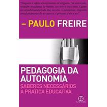 Livro Pedagogia Da Autonomia Paulo Freire
