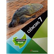 Projeto Araribá Plus Ciências 7º Ano
