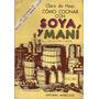 Como Cocinar Con Soya Y Mani - Clara De Hess