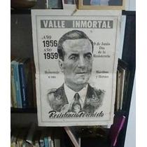 Afiche Resistencia Peronista Valle Inmortal 1959 Original