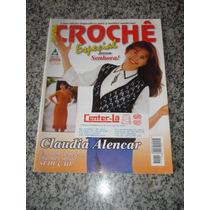 Revista Moda Crochê Especial Jovem Senhora Claudia Alencar