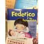 Federico Y Su Hermanita - Graciela Montes. Ed Sudamericana