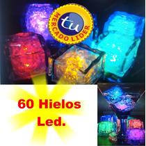 60 Hielos Led,fiesta,boda, Xv Años,antro,cubitos Luz