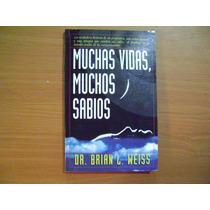Libro Muchas Vidas, Muchos Sabios / Brian L. Weiss