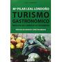 Turismo Gastronómico. Impulsor Del Comercio De Envío Gratis