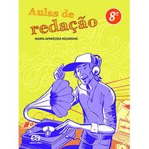 Livro Aulas De Redação 8º Ano Ed: Ática