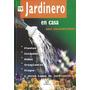 Libro * El Jardinero En Casa * - Jesus Fernandez Tapa Dura