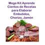 Kit Aprende Cientos Recetas Elaborar Embutidos Chorizo Jamón