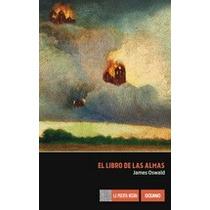 El Libro De Las Almas James Oswald + Regalo
