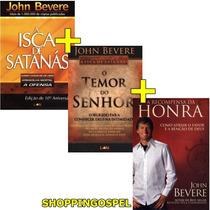 Kit John Bevere Isca De Satanás + Temor + Recompensa Honra