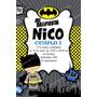 Kit Imprimible Batman Decoración Candy Bar Golosinas