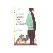 ¿cuanta Tierra Necesita Un Hombre?; Lev Tolstoi Envío Gratis