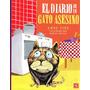 Anne Fine, El Diario Del Gato Asesino, Ed. Fce