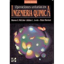 Libro: Operaciones Unitarias En Ingeniería Química - Pdf