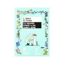 Libro La Escuela Infantil A Los Cuatro Años *cj