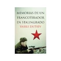 Libro Memorias De Un Francotirador En Stalingrado *cj