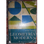 Libro Geometría Moderna Moise And Downs