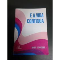 Livro E A Vida Continua*