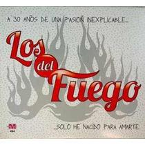 Los Del Fuego A 30 Años De Una Pasión Inexplicable...