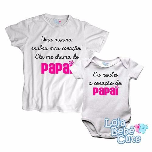 Kit Eu Roubei O Coração Do Papai Tal Pai Tal Filha Menina R 102