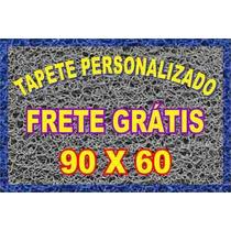 Promoção!!! Tapete Personalizado 0,90 X 0,60!!!frete Grátis